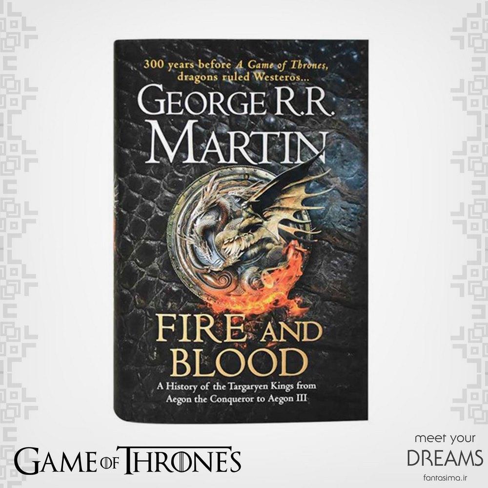 کتاب آتش و خون – تاریخ شاهان تارگارین - انگلیسی