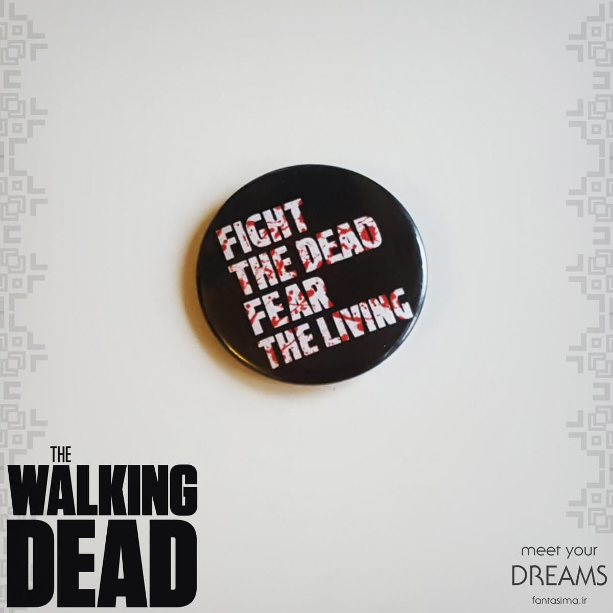 پیکسل فلزی fight the dead fear the living